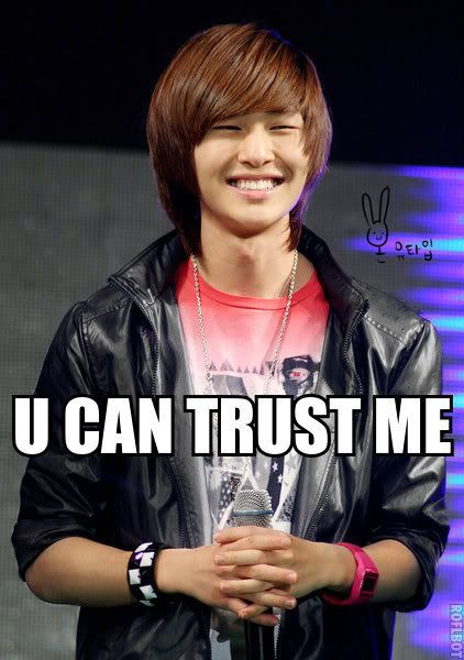 Onew, I trust no one but I love you and that should count for something:)