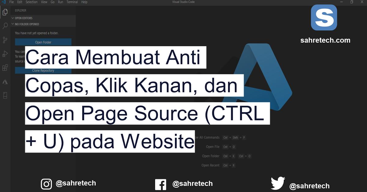 Cara Membuat Anti Copas Klik Kanan Dan Open Page Source Ctrl U Pada Website Website Coding Tulisan