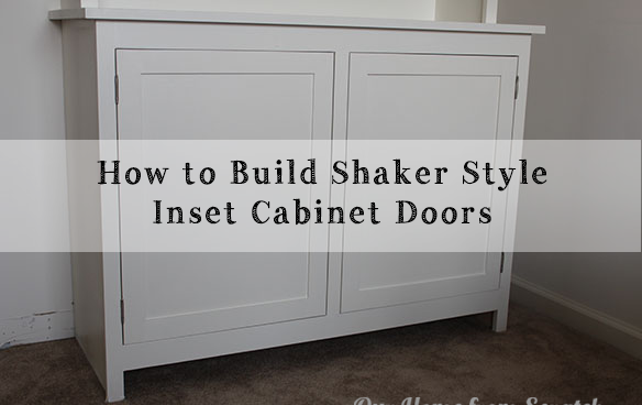 A Diy Video On How To Make Shaker Style Inset Cabinet Doors