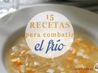 15 recetas para combatir el frio