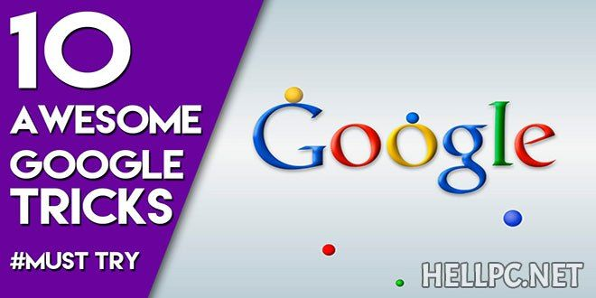 Top 10 Awesome Google Tricks Hellpc Net Google Tricks Cool Google Tricks Google