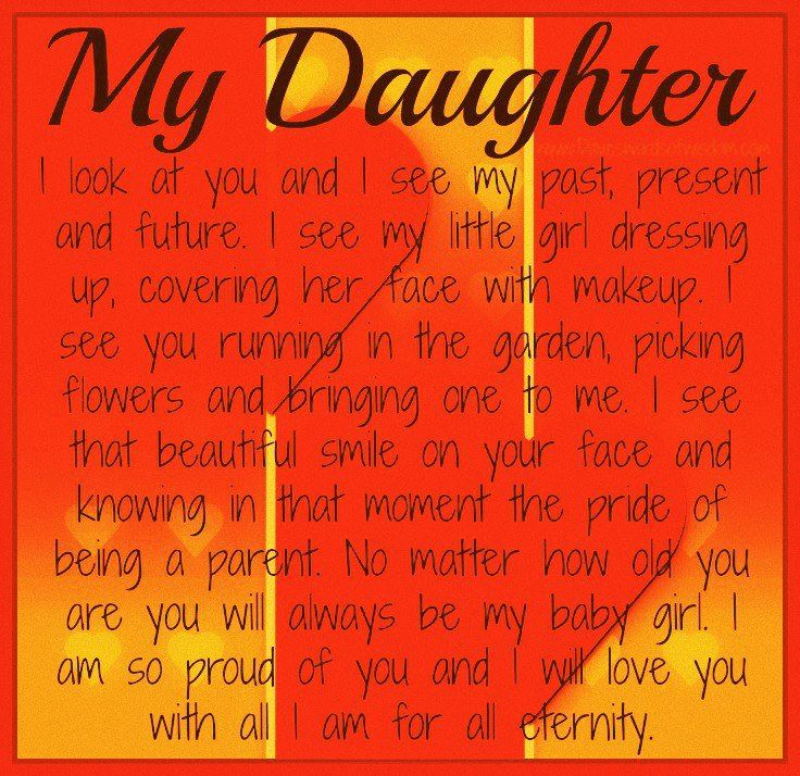 inspirational quotes for daughters   ... one. Nothing brings me more pride in my life than my ...