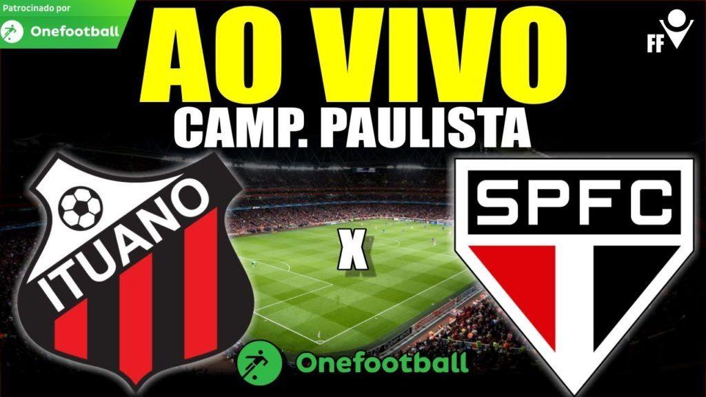 Assistir Ituano X Sao Paulo Ao Vivo Pela Internet Futebol Ao Vivo Futebol Stats Futebol Ao Vivo Futebol Everton Felipe