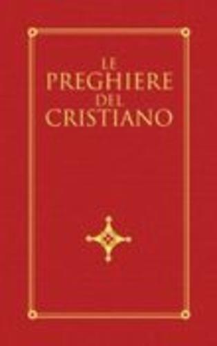 Le preghiere del cristiano moscardo imerio  ad Euro 5.52 in #San paolo edizioni #Media libri scienze umane religioni