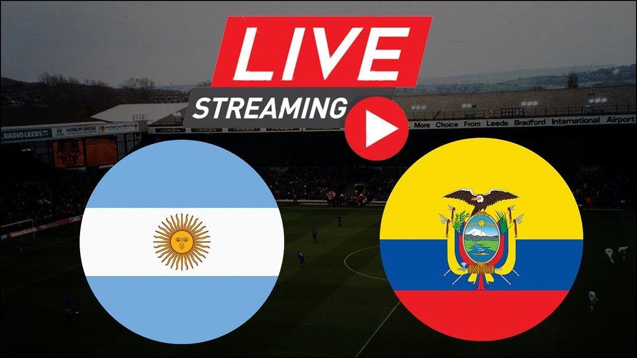 Arg Vs Ecu Friendly Match 2019 Live Hey Football Lovers Do Live Football Match Football Match Football Lovers