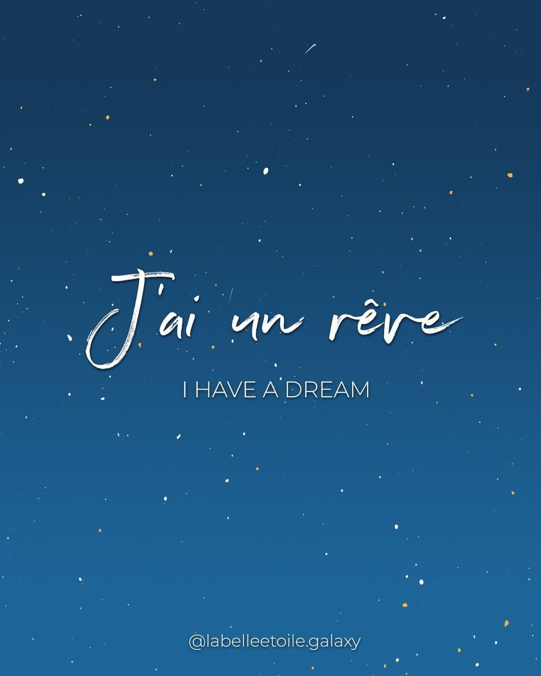 Speak French W La Belle Etoile On Instagram J Ai Un Reve I Have A Dream French Speakfrench French Love Quotes How To Speak French French Quotes