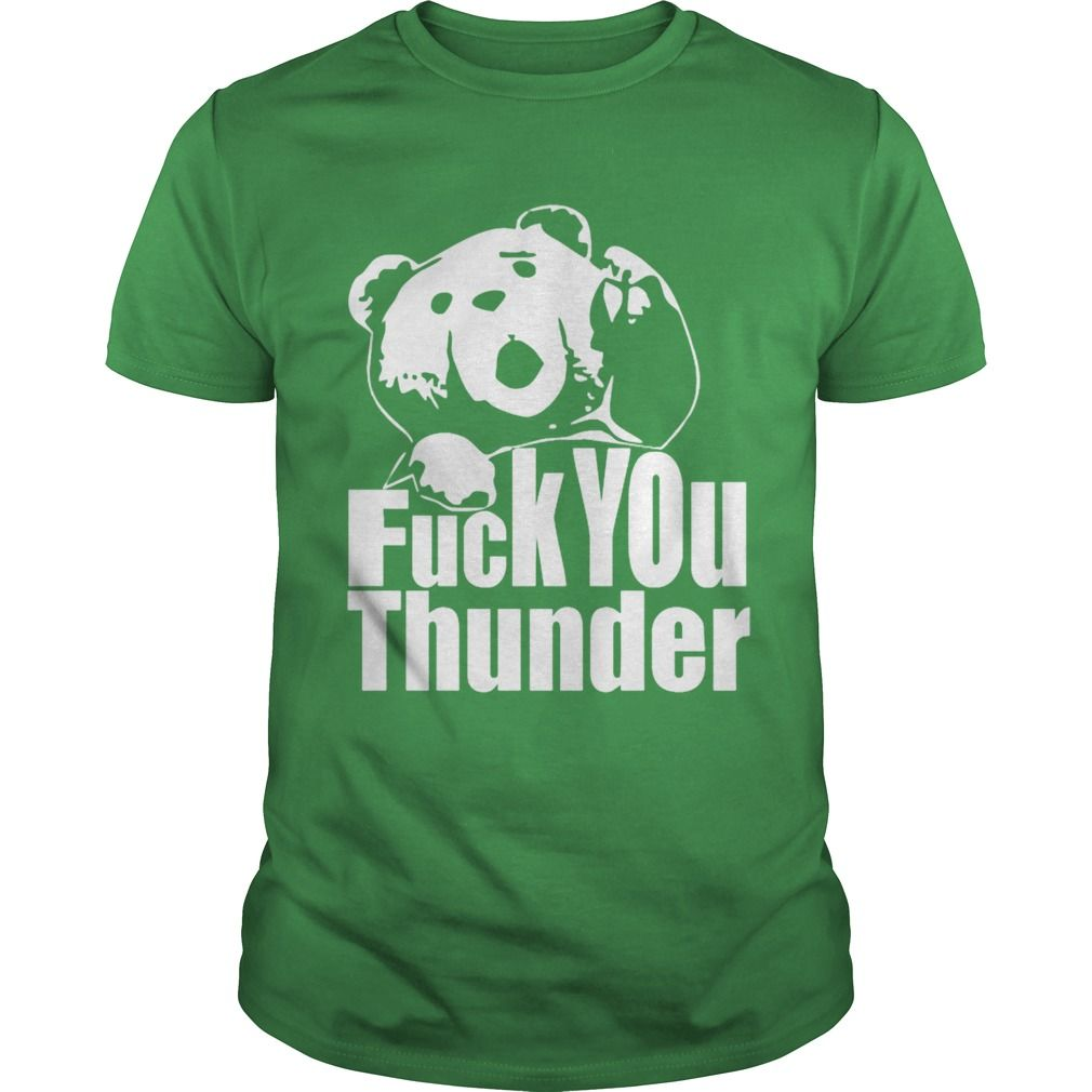 Ted fuck you thunder film hoodie gift ideas popular everything