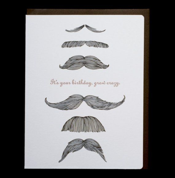 I Would Love The Person Who Gave Me A Mustache Birthday Card