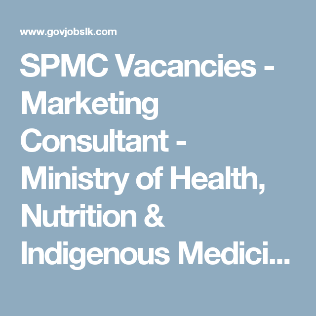 Spmc Vacancies  Marketing Consultant  Ministry Of Health