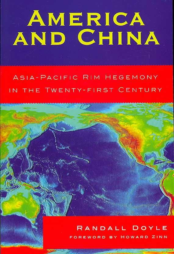 America and China: Asia-Pacific Rim Hegemony in the 21st Century