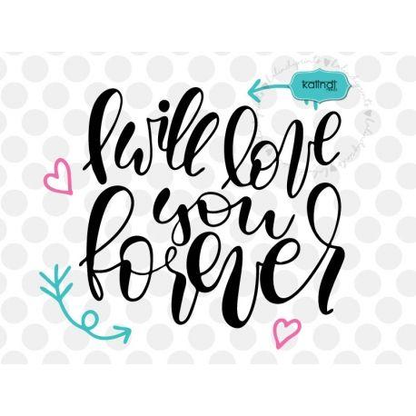 Download I love you forever svg, valentine SVG, hand lettering SVG ...