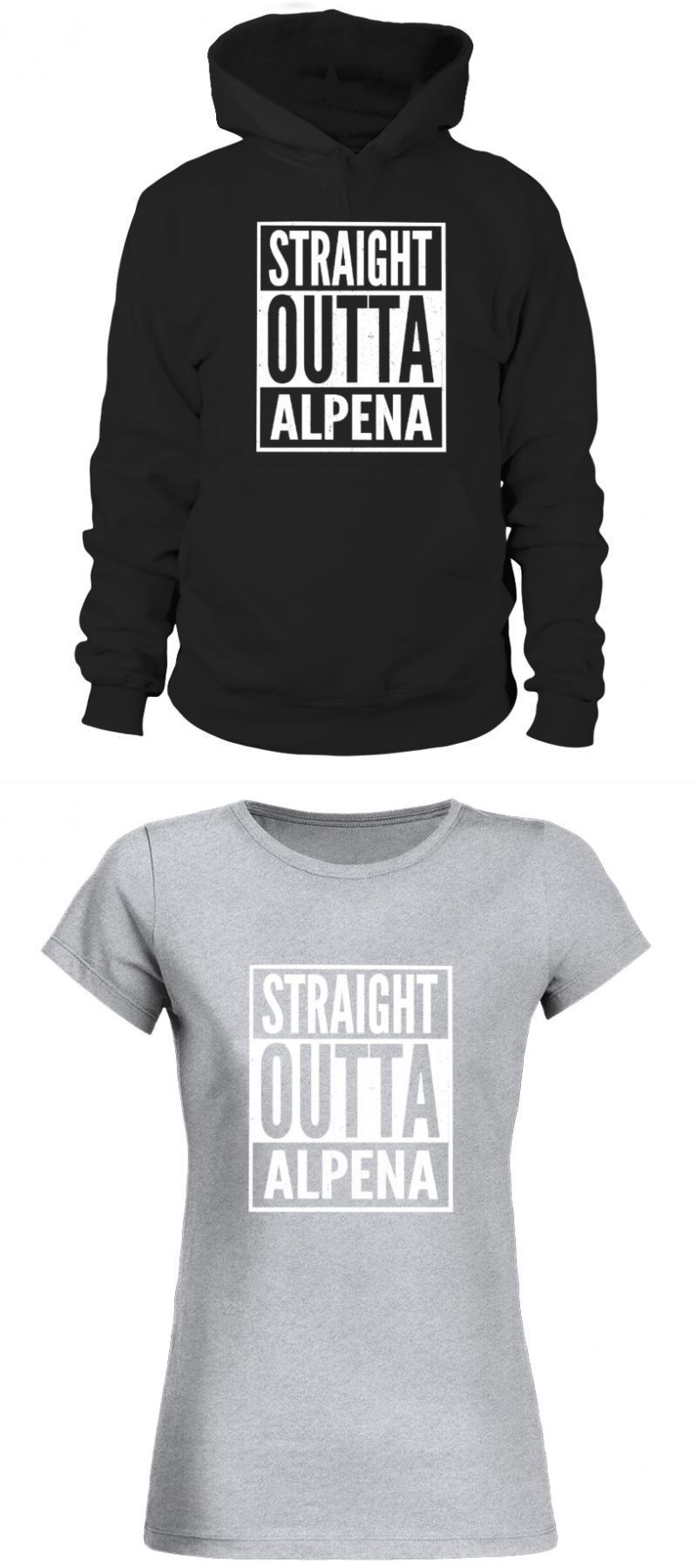 Design Your Own T Shirt With Aleena Alpena Straight Outta Alpena