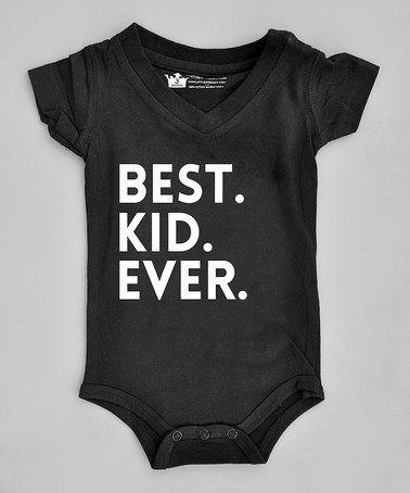 Black 'Best. Kid. Ever.' Bodysuit - Infant by Littlest Prince Couture #zulily #zulilyfinds