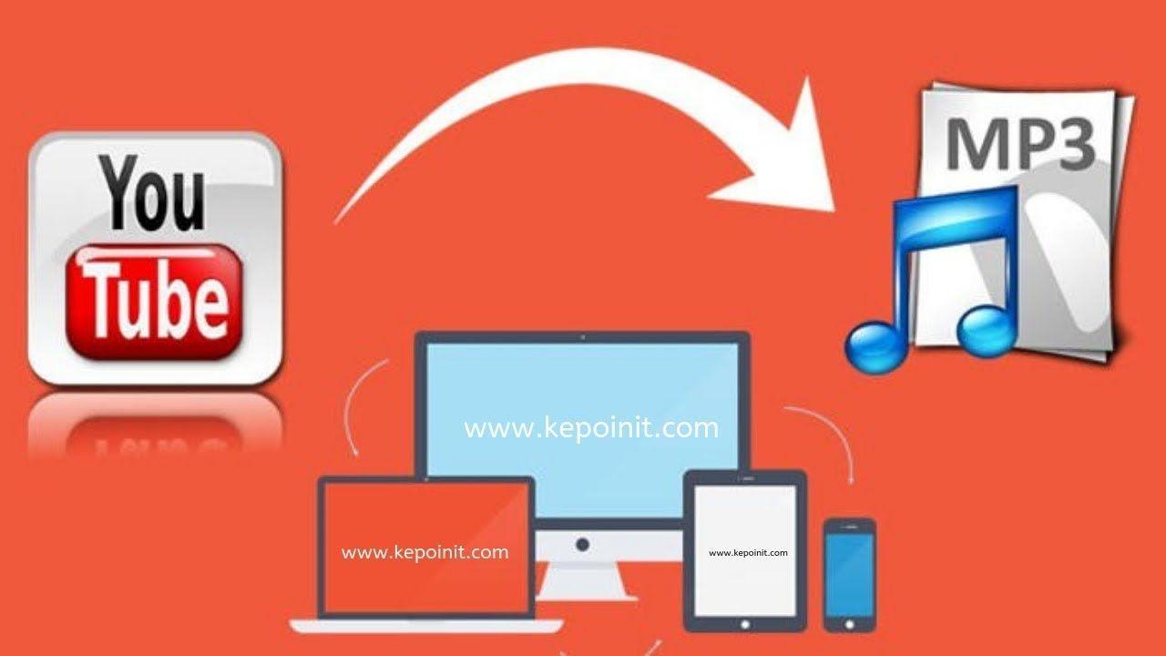 Download MP3 dari Youtube Tanpa Aplikasi Aplikasi dan