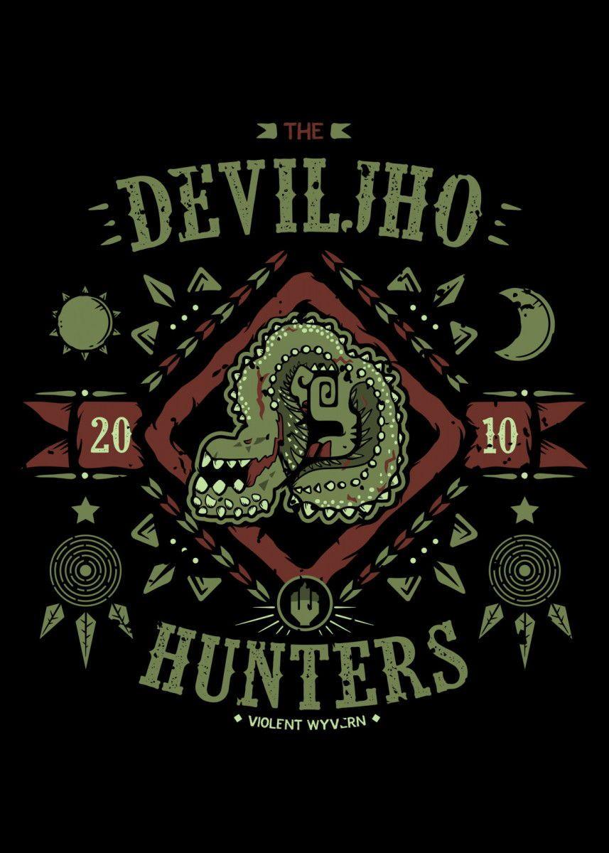 Deviljho Hunters Gaming Poster Print Metal Posters Monster Hunter World Wallpaper Monster Hunter Series Monster Hunter Art