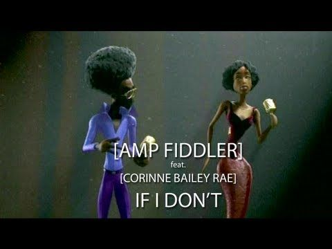 Smooth beat.  Amp Fiddler feat. Corinne Bailey Rae - If I Don't  Odd video good sound!