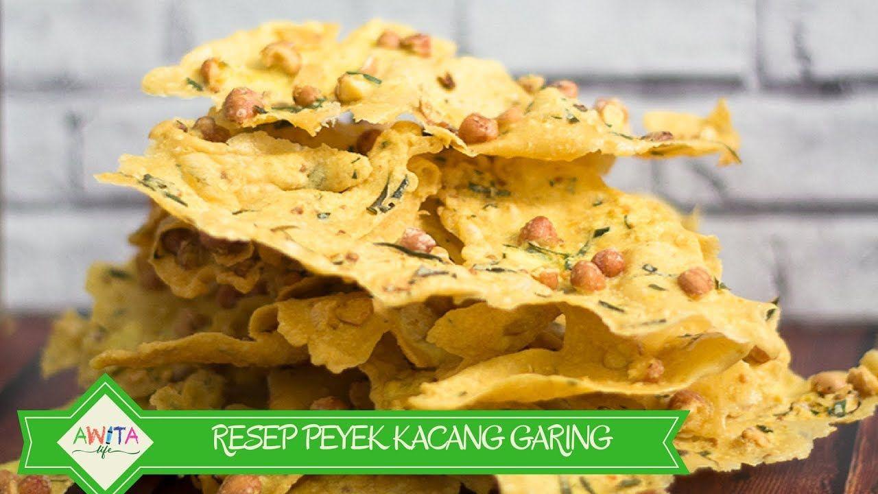 Resep Rempeyek Kacang Super Garing Dan Mudah Bikinnya Youtube Food Malaysian Cuisine Snacks