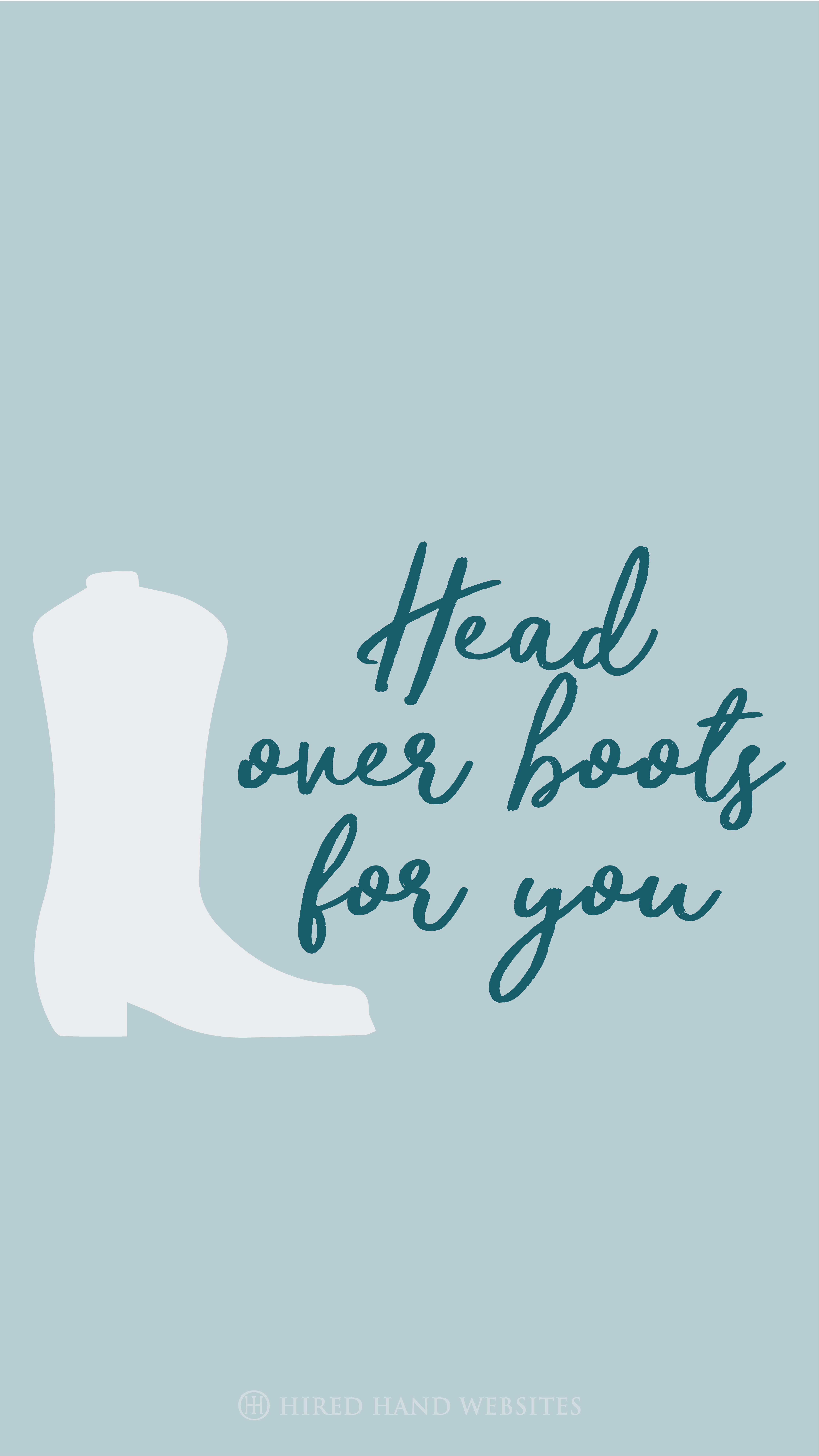 Head Over Boots For You Phone Wallpaper Valentine Valentinesday