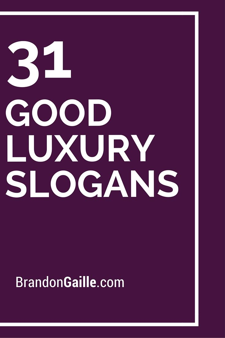 31 Good Luxury Slogans