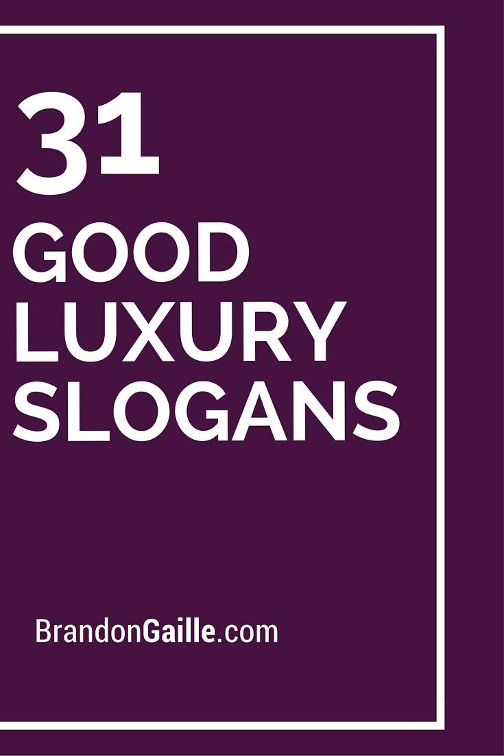 51 good luxury slogans and taglines | catchy slogans | pinterest