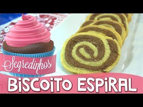 Segredinhos #3 - Como fazer Biscoito Espiral