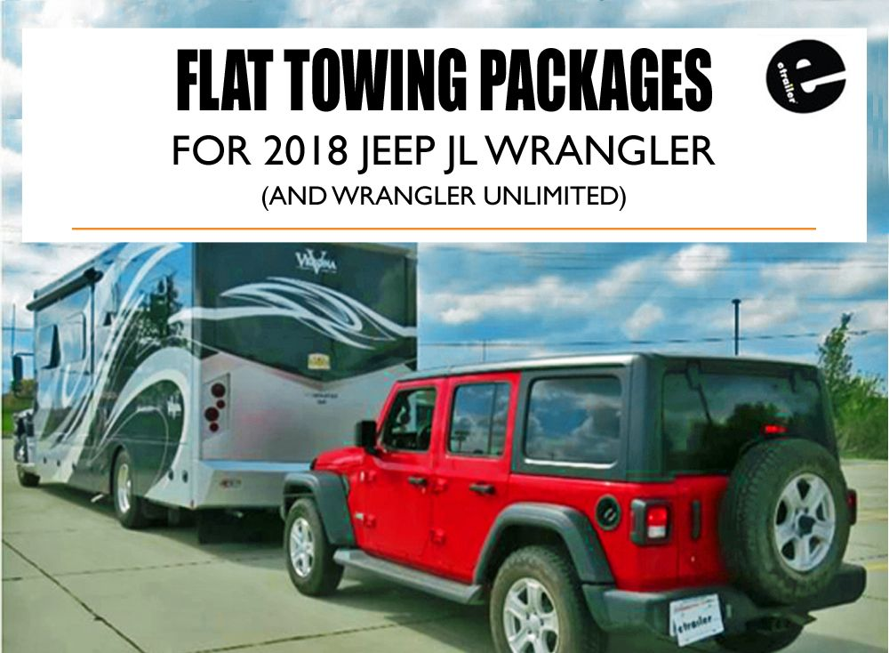 Flat Towing Package For 2018 Jeep Jl Wrangler Jeep Jl Jeep Wrangler Towing