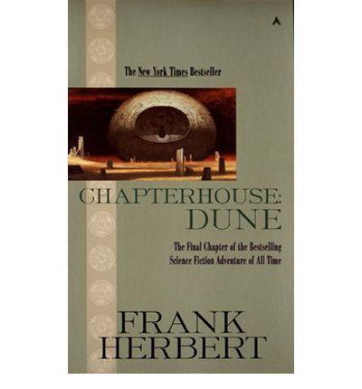 Frank Herbert - Chapterhouse: Dune