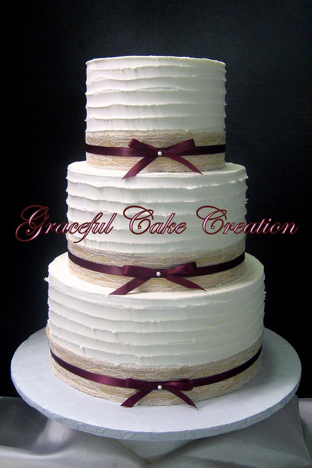 Rustic Butter Cream Wedding Cake With Burlap Lace And Burgundy Ribbon Burgundy Wedding Cake Cream Wedding Cakes Cream Wedding