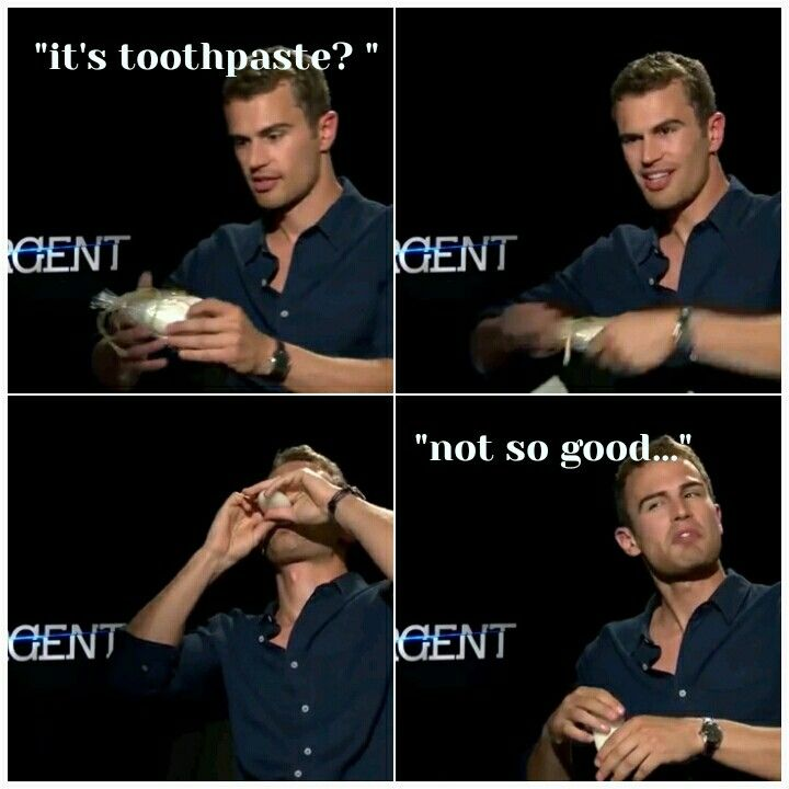 Lol this was so funny! Theo james in an divergent interview. Shailene makes her own homemade toothpaste, so the people decided to make their own and give the cast it. This is what Theo did.