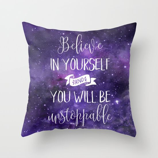 Believe In Yourself Motivational Quote Throw Pillow Throw
