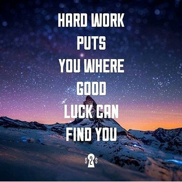 Hard Life Inspirational Quotes: Hard Work Puts You Were Good Luck Can Find You Life Quotes