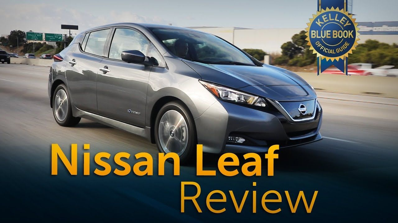 Kelley blue · 2018 Nissan Leaf Review and Road Test