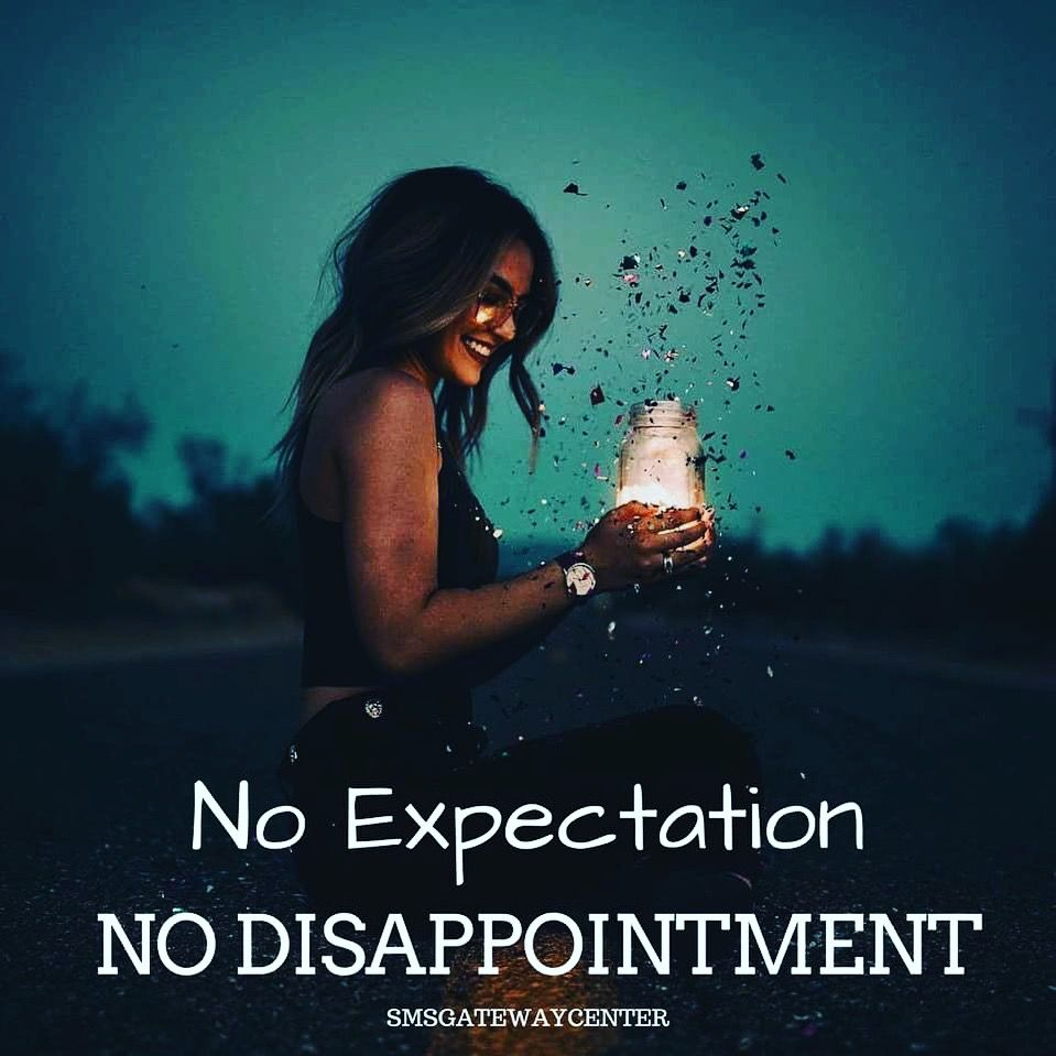 No Expectation No Disappointment Quotes Sayings 3 Disappointment Quotes Friendship Quotes Love Quotes For Him