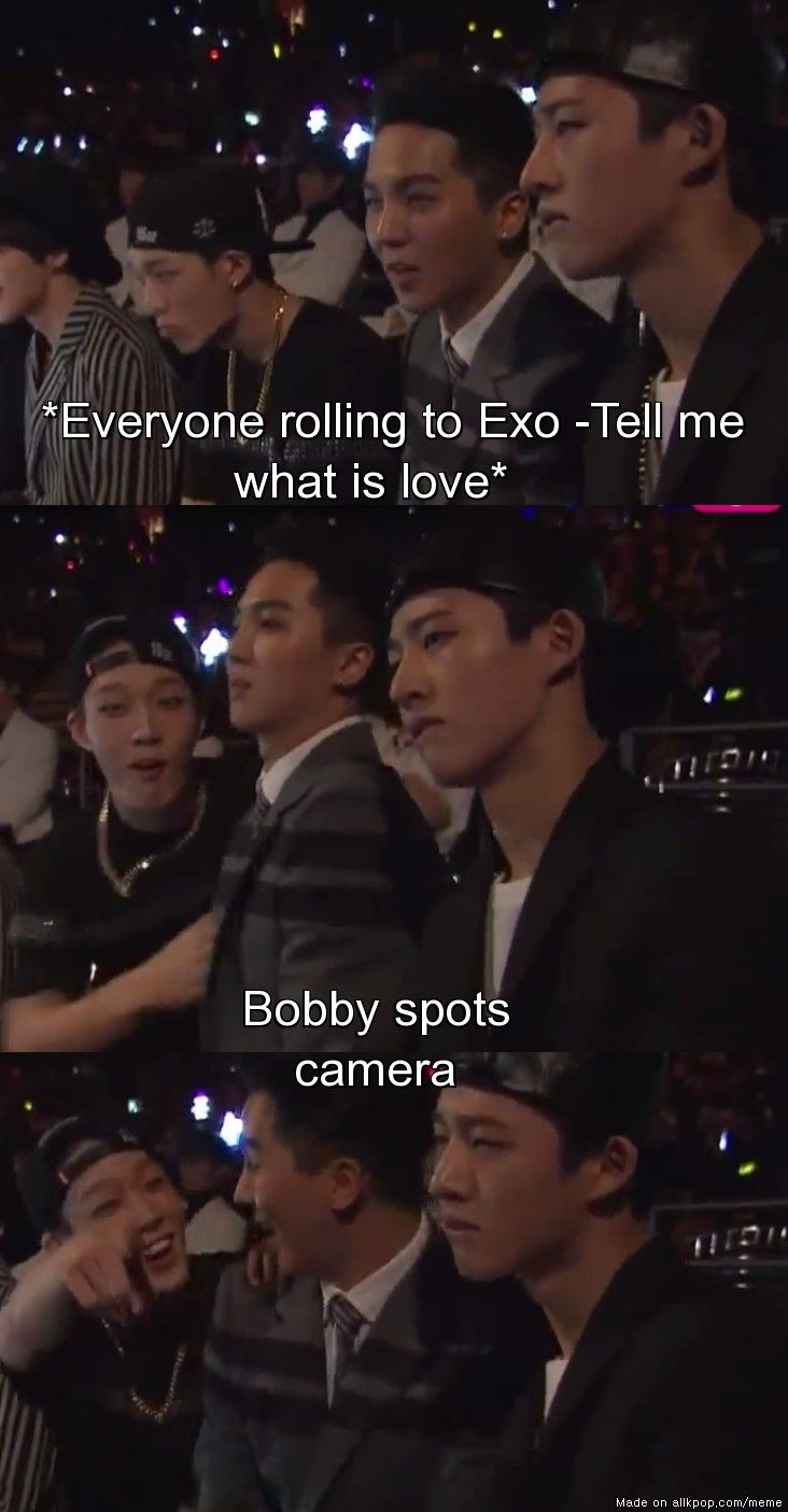 I JUST DIED....XD BOBBY:hyung look!!!! #MAMA-AWARDS   allkpop Meme Center