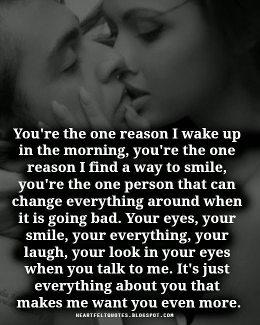 Heartfelt Quotes Youre The One Reason What I Feel Love