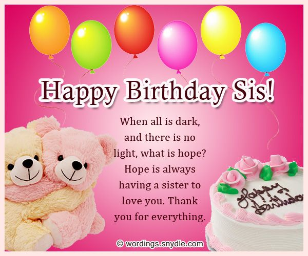 Sister Birthday Messages Sisters Are A Best Friend When They Older May Pick On You But Will Always Be There For Younger