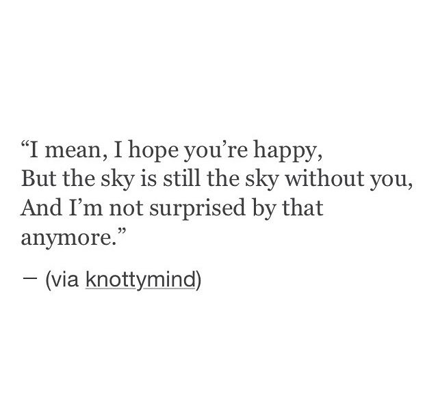 75 Im Not Happy With You Anymore Quotes Happy Quote