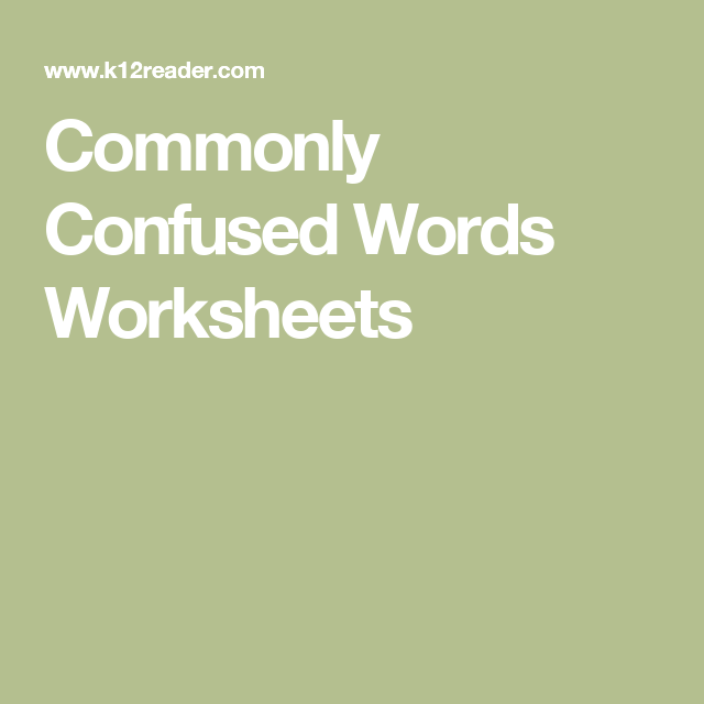 Commonly Confused Words Worksheets | Language and Grammar ...