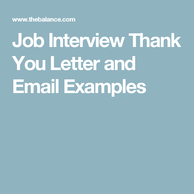 Thank You Email And Letter Samples For Job Interviews  Job