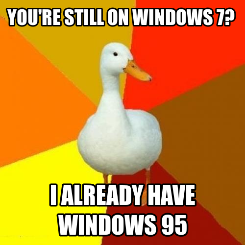 We love tech-impaired duck!