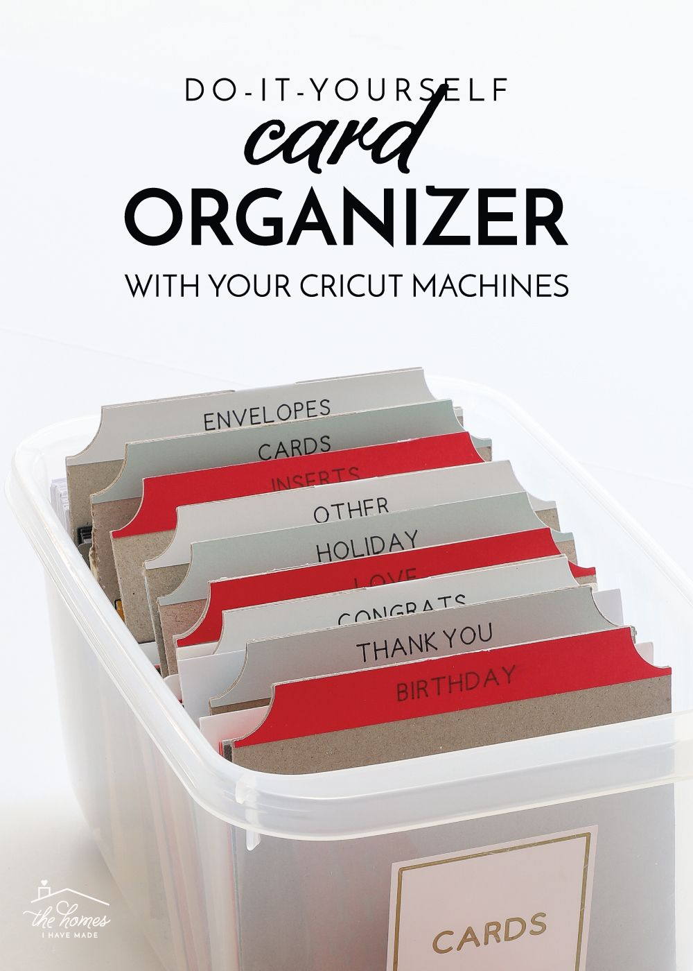 Diy Card Organizer With Your Cricut Machine The Homes I Have Made Card Organizer Diy Cards Cricut Cards