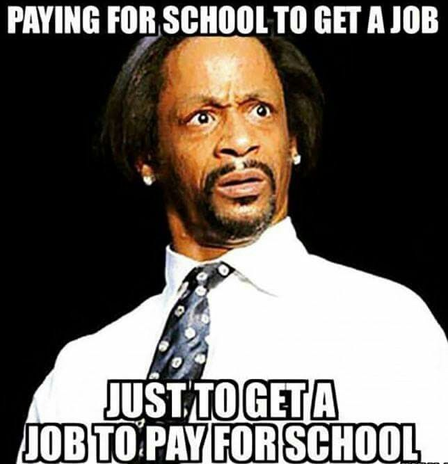 Right That S Messed Up School College Should Be Free Like In Europe Lol Funny Memes Kevin Hart Humor Funny Quotes