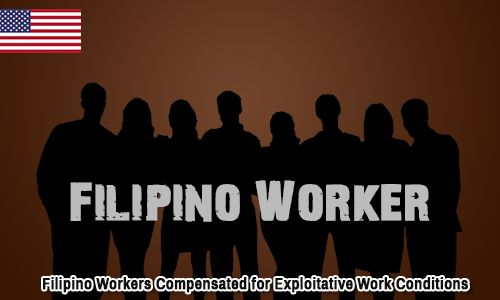 Filipino Workers Compensated For Exploitative Work Conditions