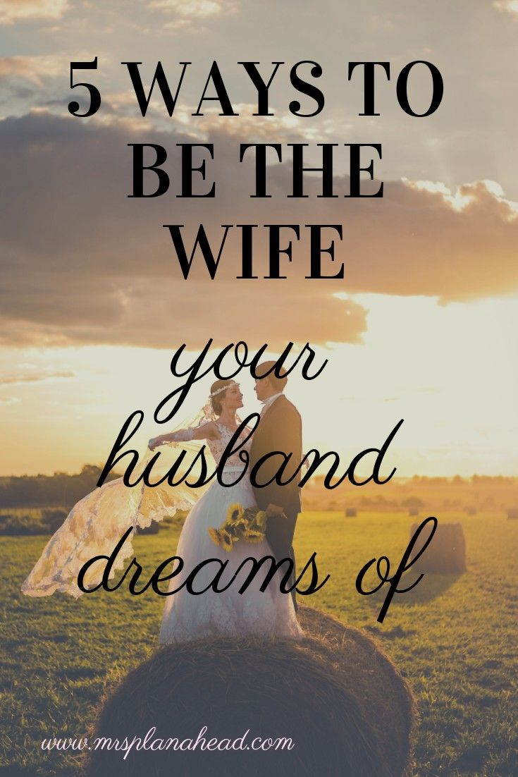 5 tips on how to be a good wife - mrsplanahead