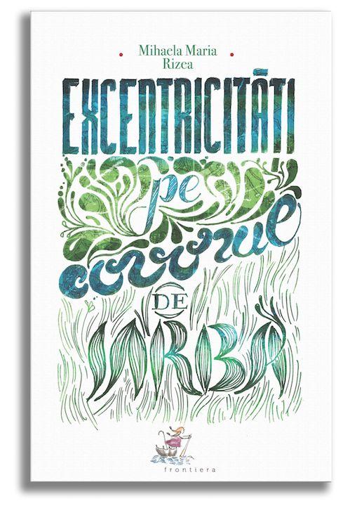 Excentricități pe covorul de iarbă