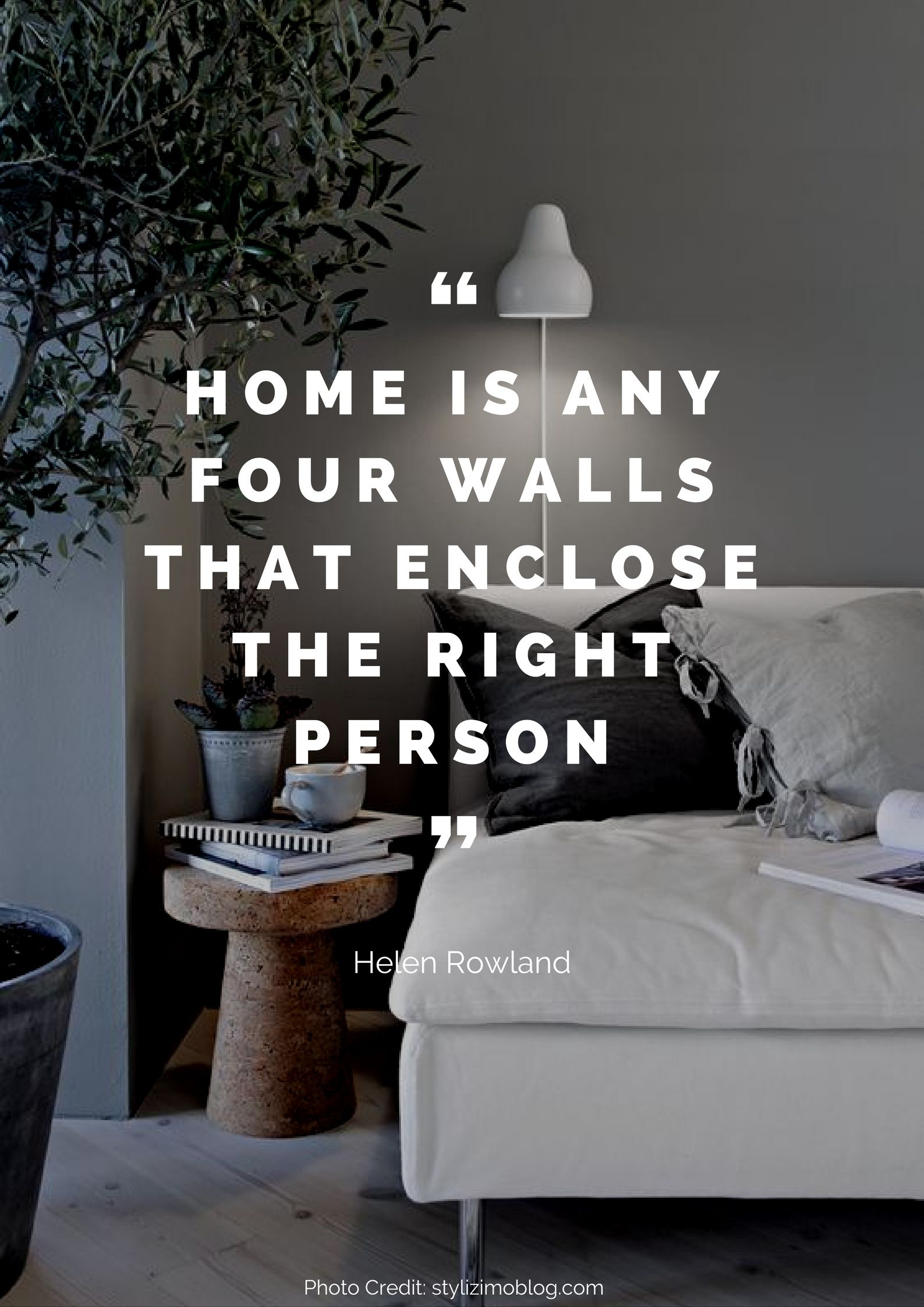 36 Beautiful Quotes About Home Home Quotes And Sayings Home Decor Quotes Interior Design Quotes