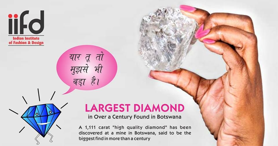 Largest Diamond In Over A Century Found In Botswana A 1 111 Carat High Quality Diamond H Fashion Designing Course Fashion Designing Institute Fashion Design