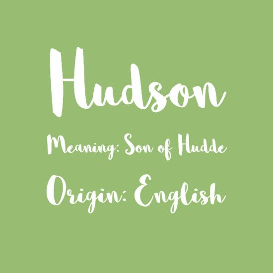 Hudson - Predicting the Most Popular Boy Baby Names for 2017 - Photos
