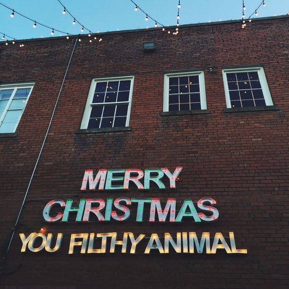 merry christmas you filthy animal marquee sign daydreaming pinterest filthy animal marquee sign and merry - Merry Christmas You Filthy Animal
