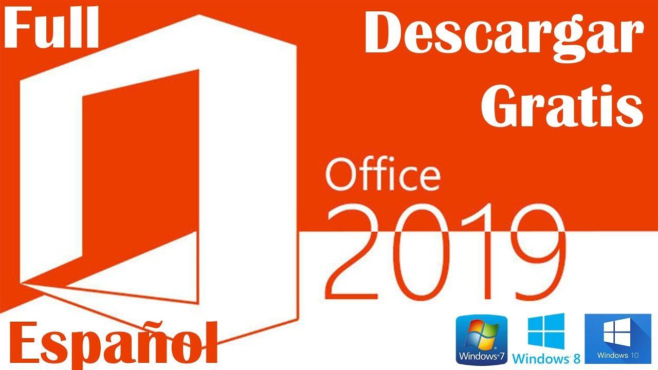 Descargar Instalar Y Activar Microsoft Office 2019 Full Gratis Actuali In 2020